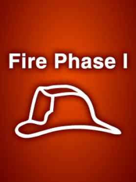 Fire Phase I